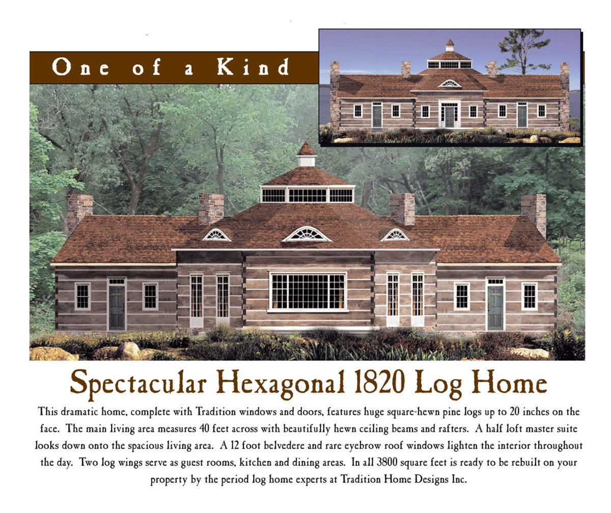 Mel Shakespeare Tradition Home Hexagonal Log House